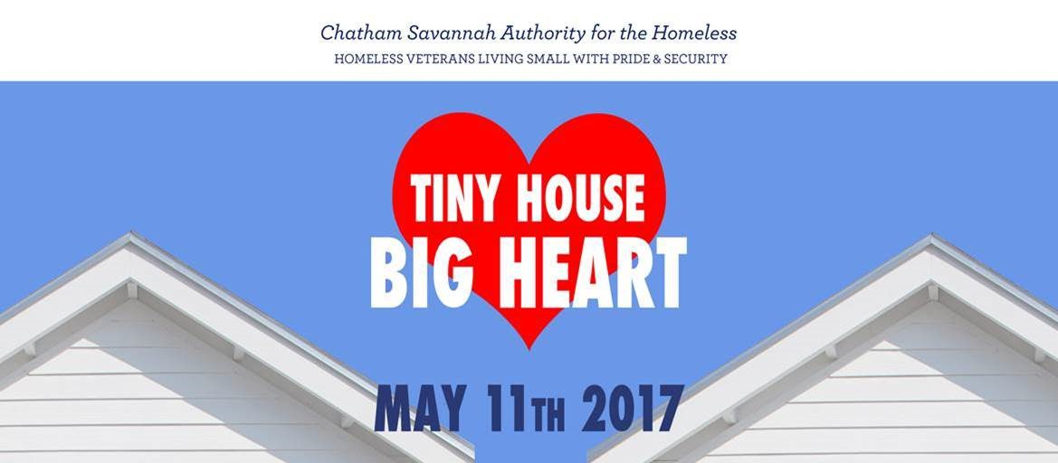 Tiny House Big Heart Event by Chatham Savannah Authority for the Homeless -  Chatham County Safety Net Planning Council